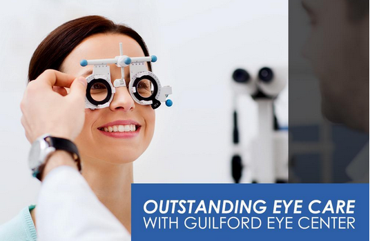 Outstanding Eye Care with Guilford Eye Center