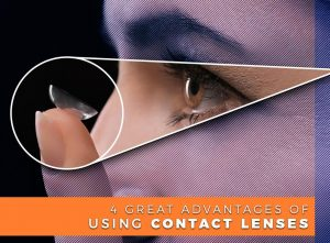 4 Great Advantages of Using Contact Lenses